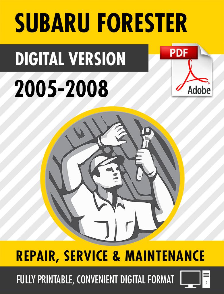2005 2008 Subaru Forester Factory Repair Service Manual