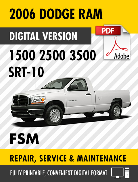 2006 dodge ram trucks 1500 2500 3500 srt 10 factory repair. Black Bedroom Furniture Sets. Home Design Ideas