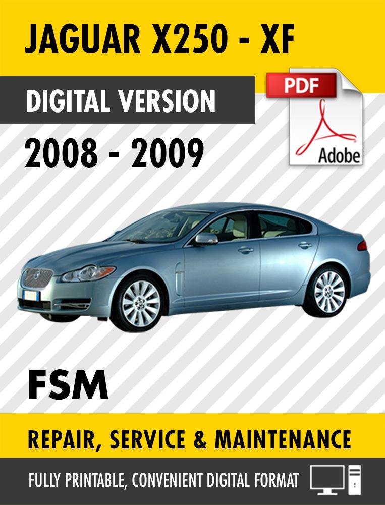 2008 2009 jaguar xf x250 factory service repair manual. Black Bedroom Furniture Sets. Home Design Ideas