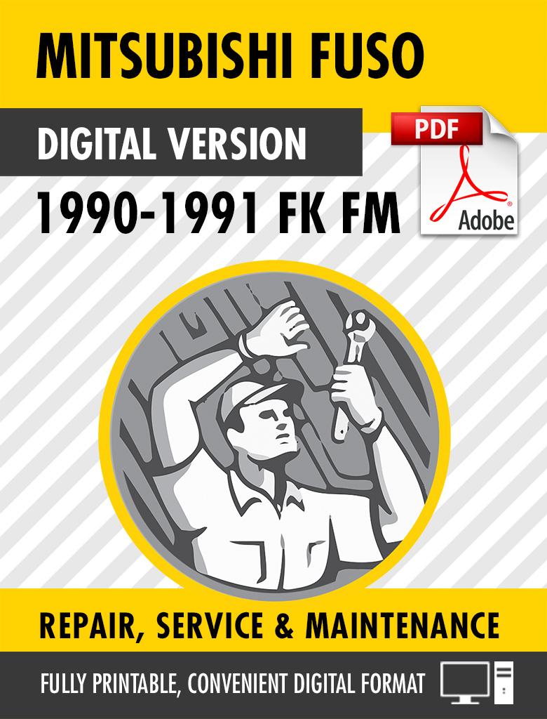 1990-1991 Mitsubishi FUSO FK FM Factory Repair Service Manual TWME8910