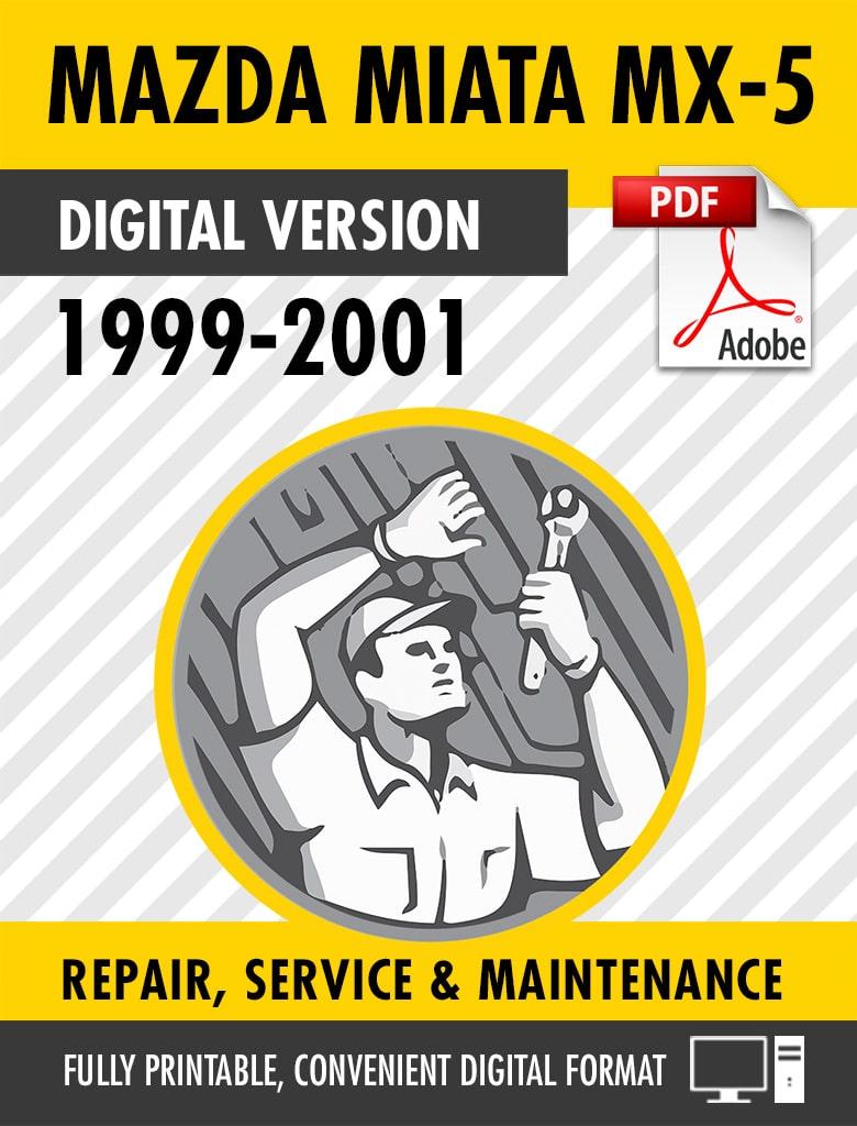 1999-2001 Mazda Miata MX-5 Factory Repair Service Manual