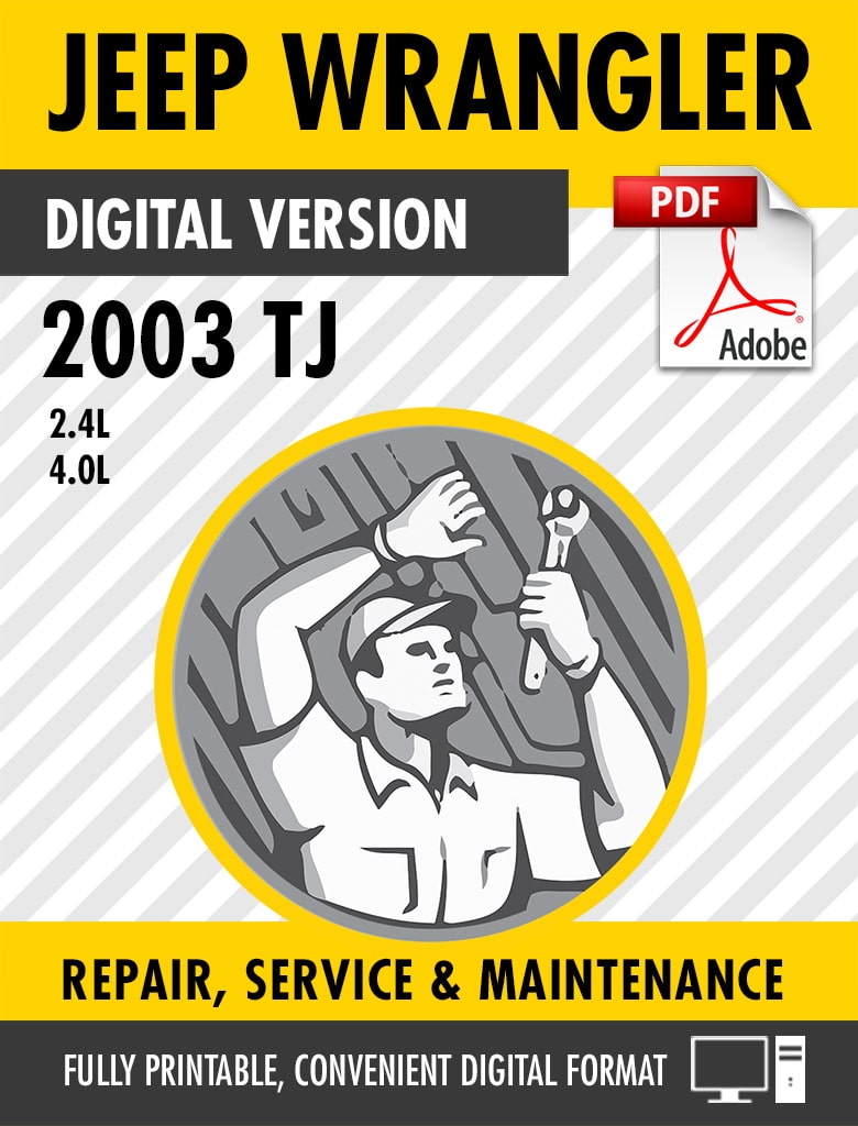 2003 Jeep Wrangler TJ Factory Repair Service Manual