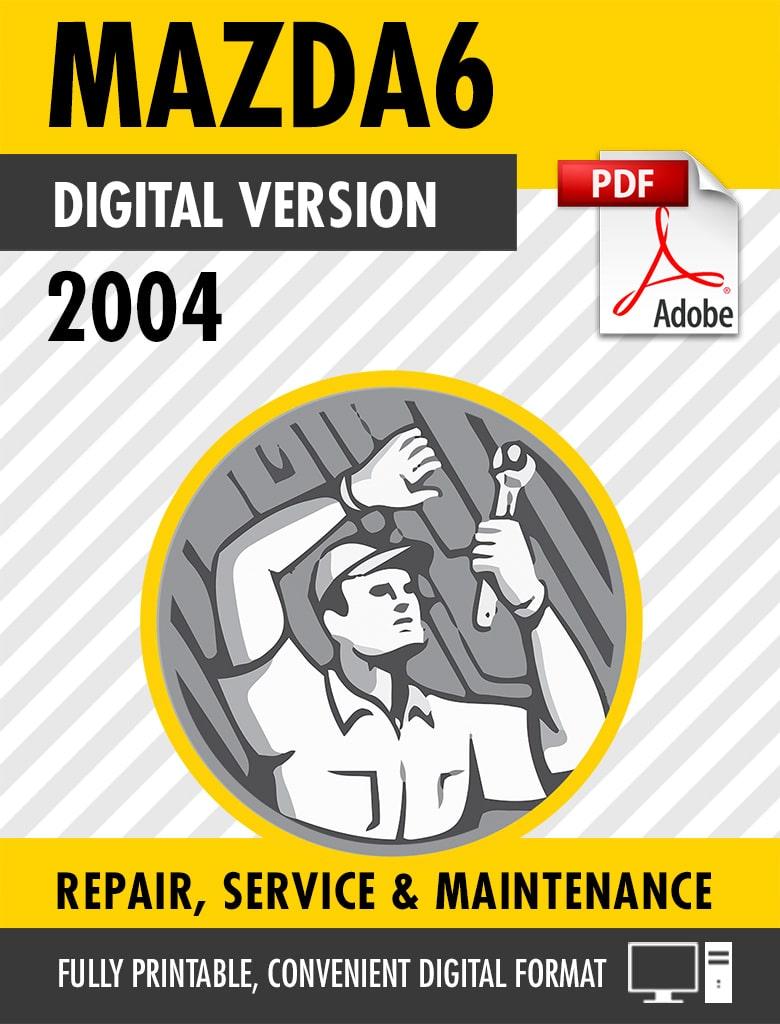 2004 Mazda6 Factory Repair Service Manual