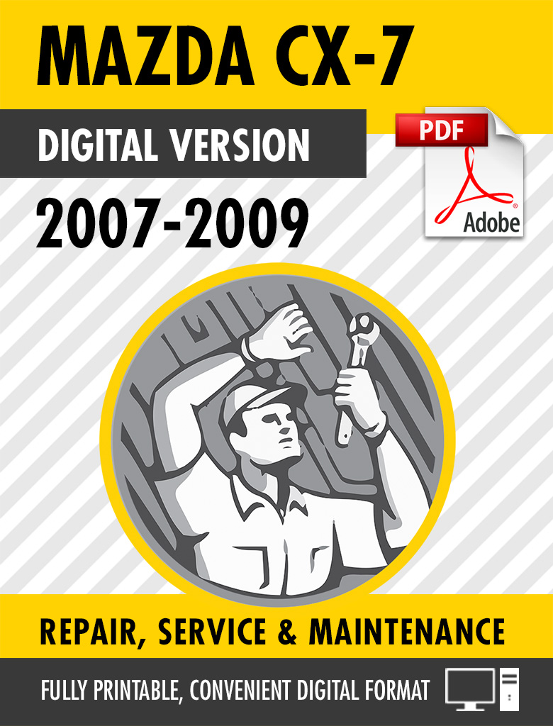 2007 2009 Mazda Cx 7 2 3l Turbo Factory Repair Service Manual Craig S Manuals