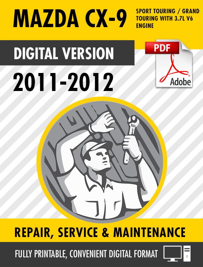 2011 2012 Mazda Cx 9 Factory Repair Service Manual Craig S Manuals