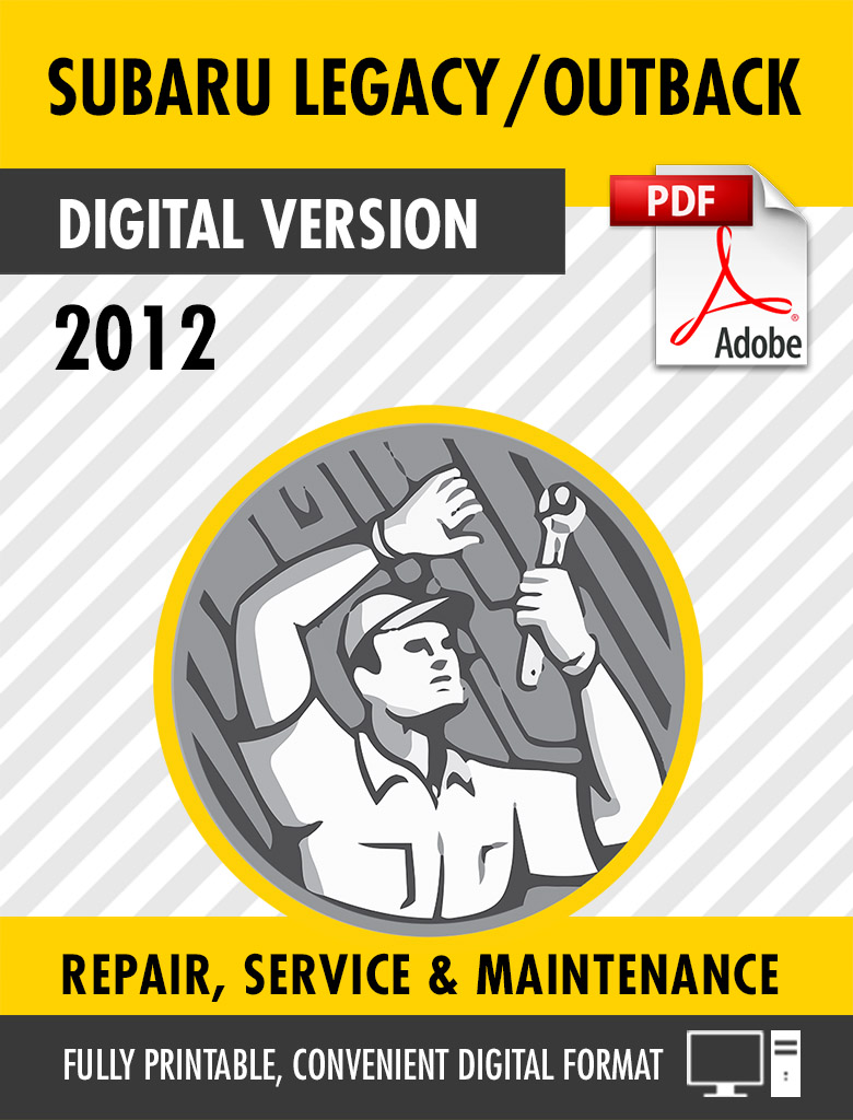 2012 Subaru Legacy / Outback Factory Repair Service Manual
