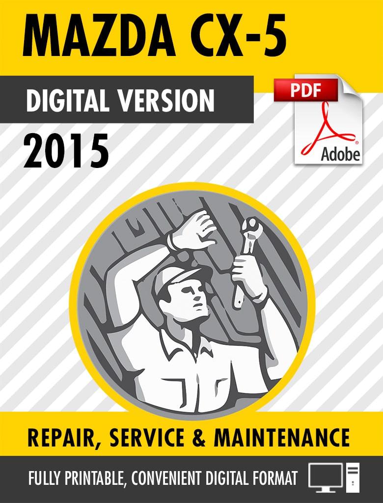 2015 Mazda CX-5 Factory Repair Service Manual