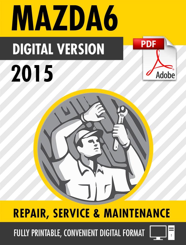 2015 Mazda6 Factory Repair Service Manual