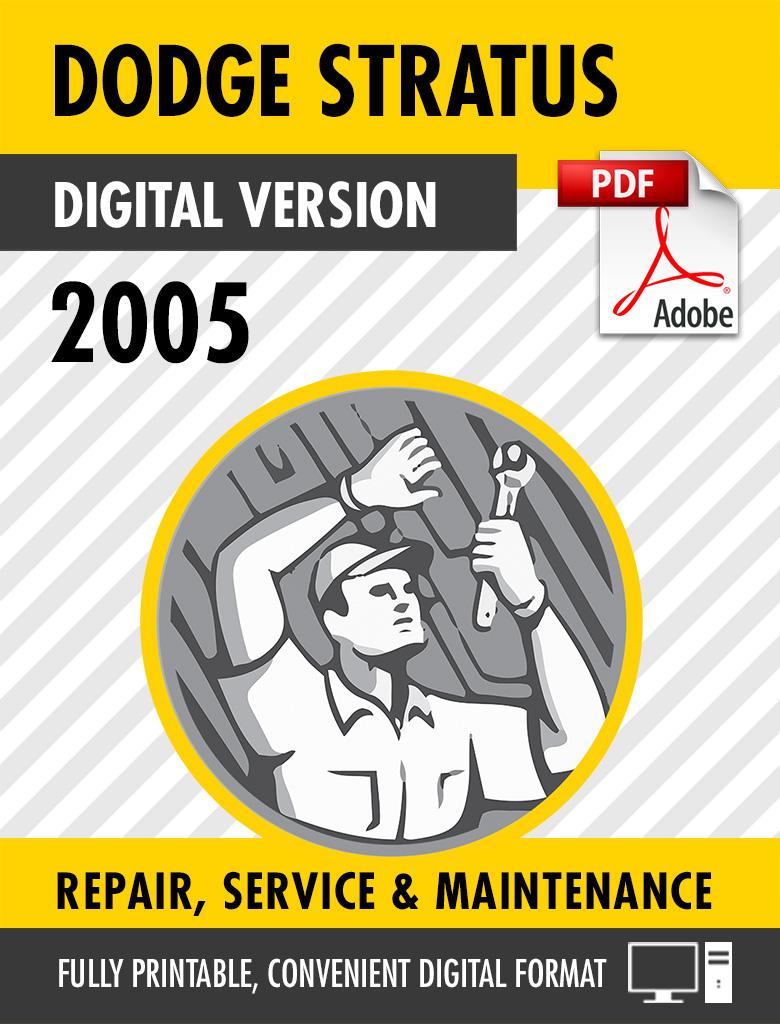 2005 Dodge Stratus / Chrysler Sebring Factory Repair Service Manual